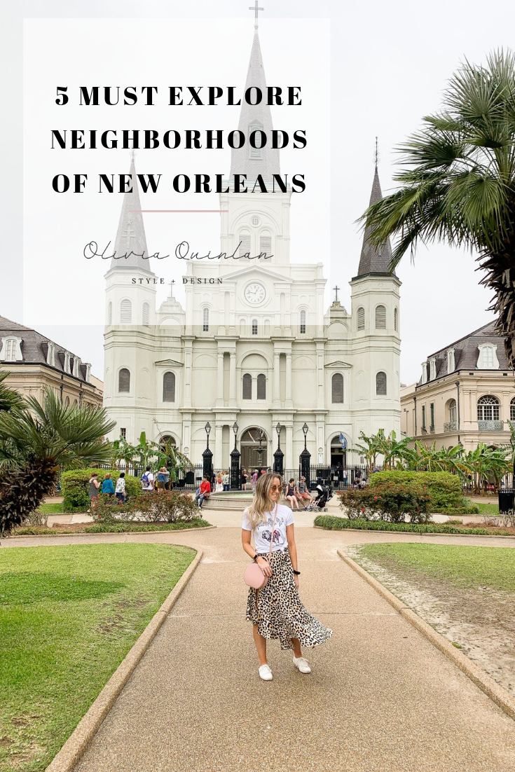5 Must Explore Neighborhoods in New Orleans | Olivia Quinlan Blog